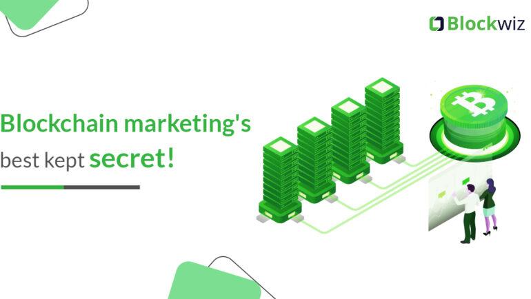blockchain marketing secret