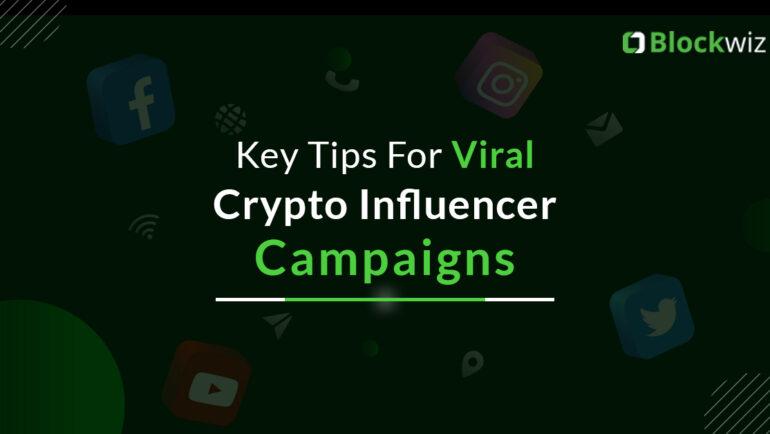 crypto influencer campaign tips