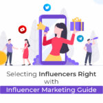 Selecting Influencers for Crypto Marketing? Do it right with this Guide!